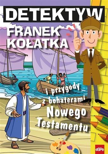 Detektyw Franek Kołatka i przygody z bohaterami NT