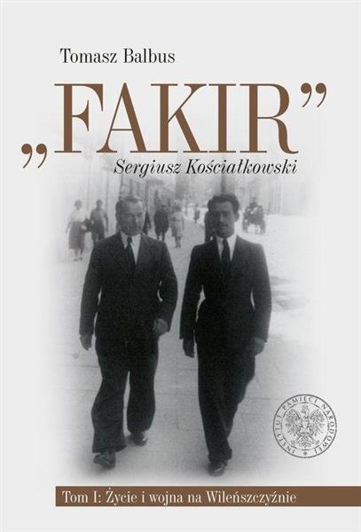 Fakir Sergiusz Kościałkowski T.1