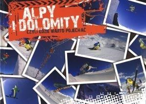 Alpy i Dolomity czyli gdzie warto pojechać