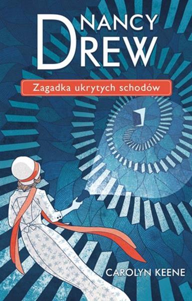 Nancy Drew. Tom 2. Zagadka ukrytych schodów