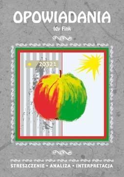 Streszczenia - Opowiadania Idy Fink LITERAT