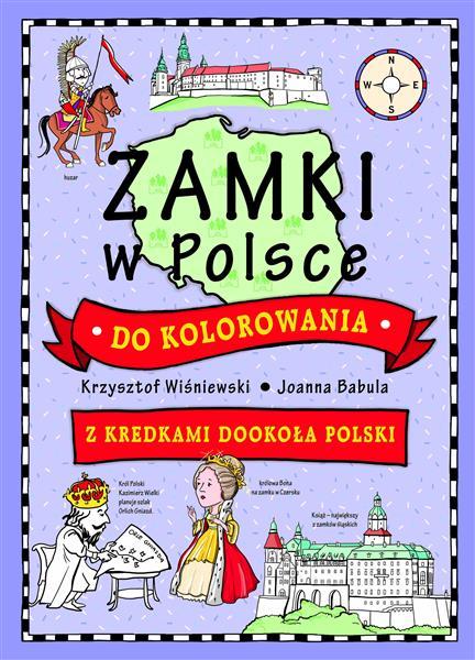 Zamki w Polsce do kolorowania. Z kredkami outlet
