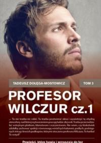 PROFESOR WILCZUR TOM 1 WYD. KIESZONKOWE outlet