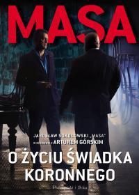 MASA O ŻYCIU ŚWIADKA KORONNEGO JAROSŁAW SOK.outlet