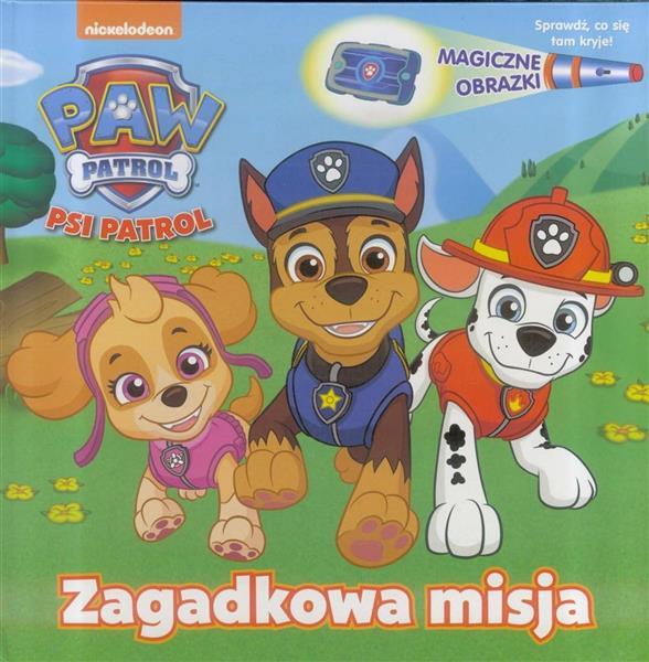 Psi Patrol. Magiczne obrazki. Zagadkowa misja