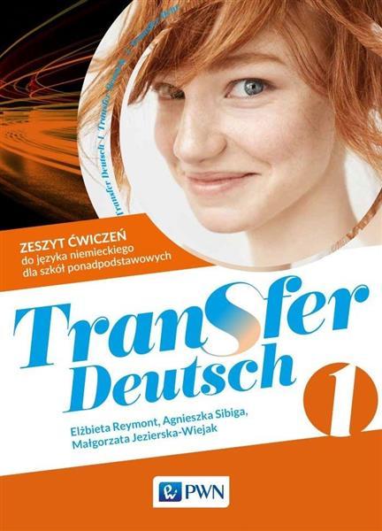 Transfer Deutsch 1. Zeszyt ćwiczeń PWN