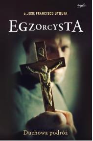 Egzorcysta. Duchowa podróż