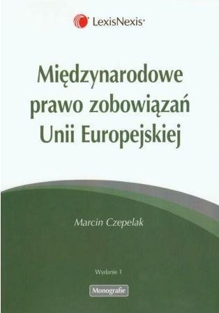 Międzynarodowe prawo zobowiązań Unii Europejskiej