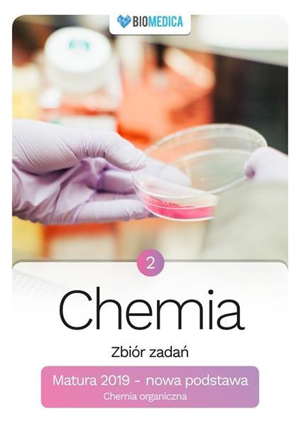 Chemia. Zbiór zadań. Matura 2019 T.2