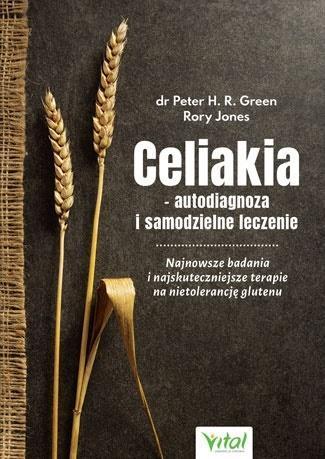 Celiakia - autodiagnoza i samodzielne leczenie