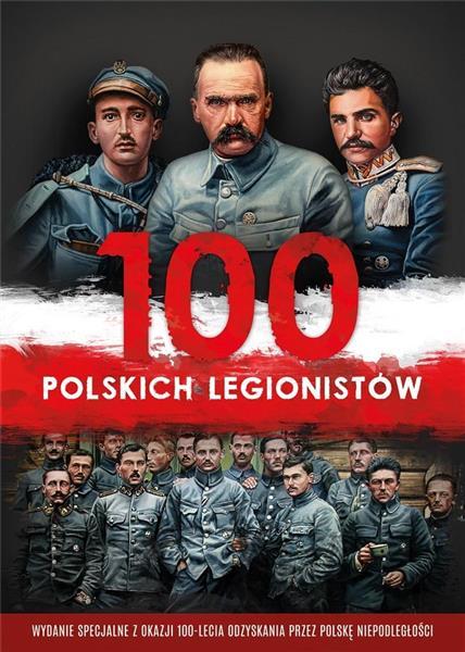 100 polskich legionistów + 2 CD