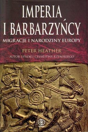 IMPERIA I BARBARZYŃCY MIGRACJE I NARODZINY EUROPY