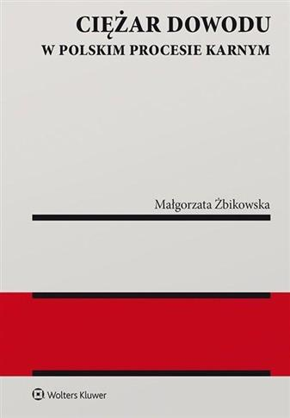 Ciężar dowodu w polskim procesie karnym w.2019