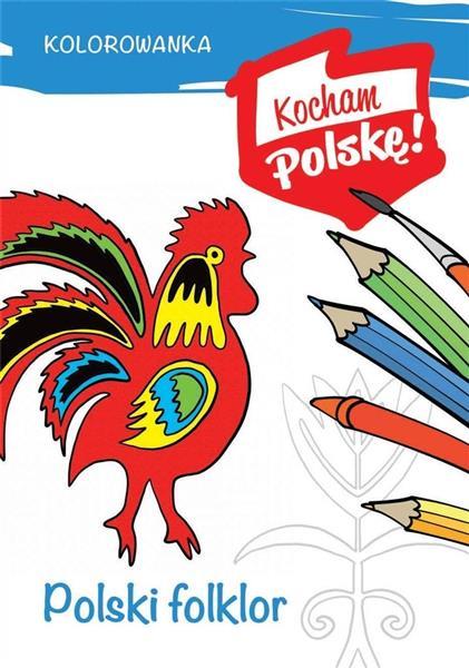 Kolorowanka. Polski folklor