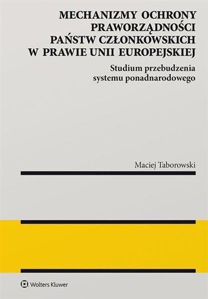 Mechanizmy ochrony praworządności państw UE