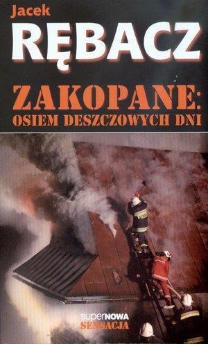 Zakopane: Osiem deszczowych dni - Jacek Rębacz