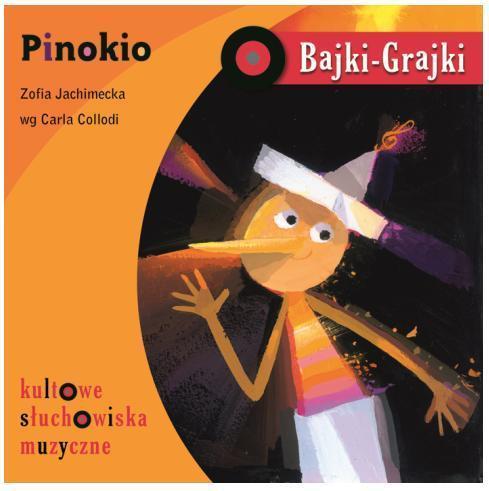 Bajki - Grajki. Pinokio CD