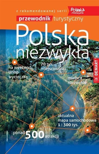 Polska niezwykła. Przewodnik turystyczny, 1:300 00