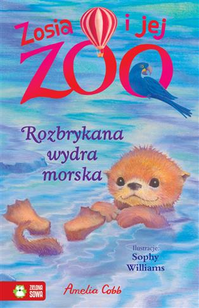 Zosia i jej zoo. Rozbrykana wydra morska 978838073
