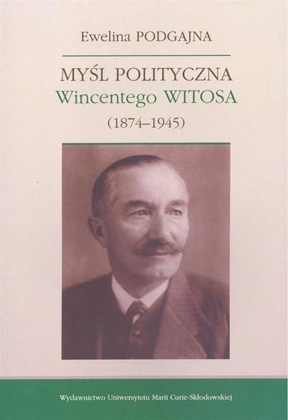 Myśl polityczna Wincentego Witosa (1874-1945)
