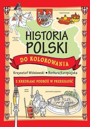 Historia Polski do kolorowania. Z kredkami podróż