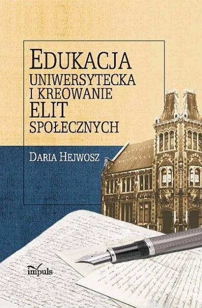 Edukacja uniwersytecka i kreowanie elit społ.