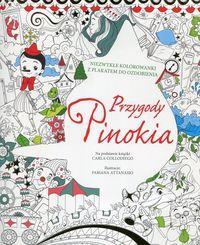 Przygody Pinokia. Niezwykłe kolorowanki z plakatem