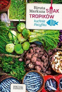 Smak tropików kuchnie Pacyfiku OUTLET