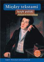 Język Polski LO 3 Między Tekstami GWO