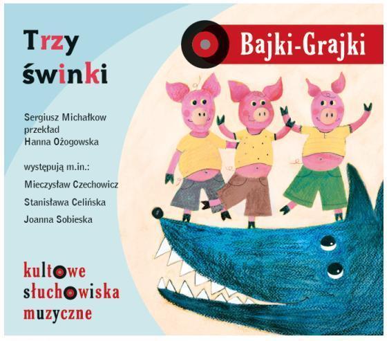 Bajki - Grajki. Trzy świnki CD