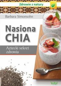NASIONA CHIA AZTECKI SEKRET ZDROWIA outlet