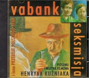 Vabank,Seksmisja i inne przeboje Polskiego kina CD