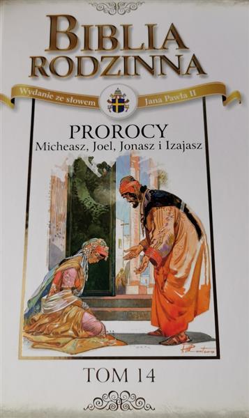 BIBLIA RODZINNA- TOM 14: PROROCY