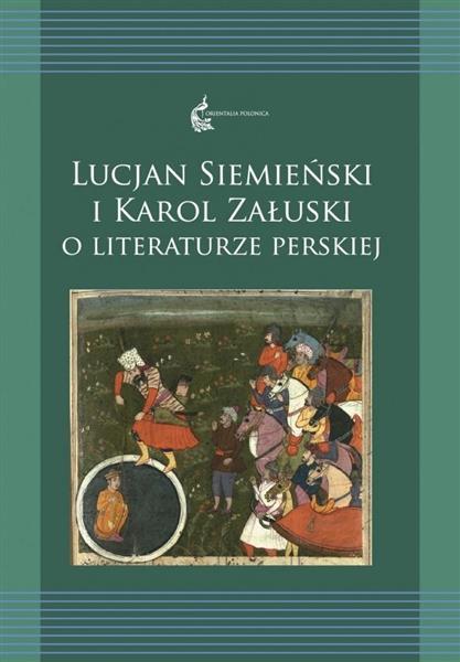 Lucjan Siemieński i Karol Załuski o literaturze...