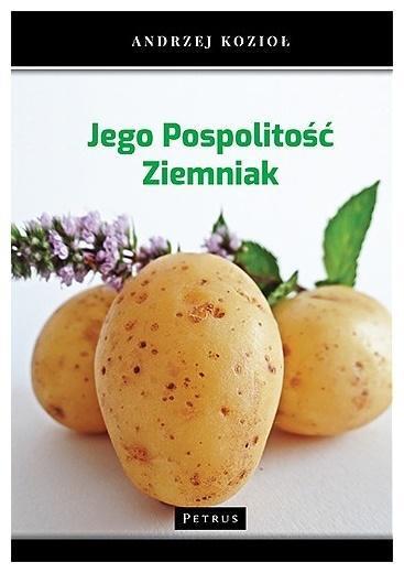 Jego pospolitość ziemniak