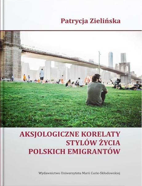 Aksjologiczne korelaty stylów życia polskich...