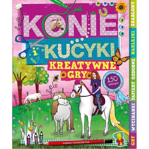 Konie i kucyki. Kreatywne gry