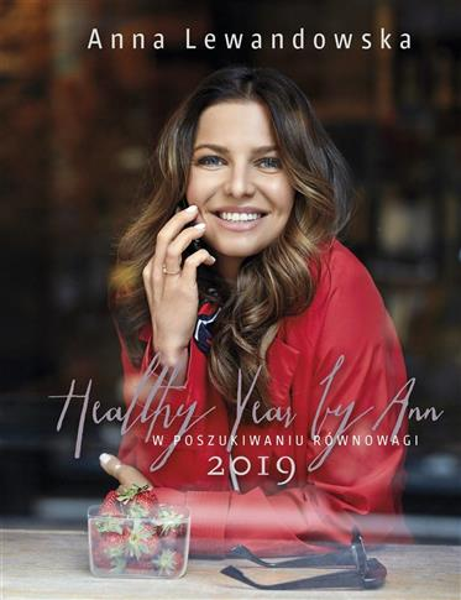 KALENDARZ 2019 HEALTHY YEAR BY ANN W POSZUK?