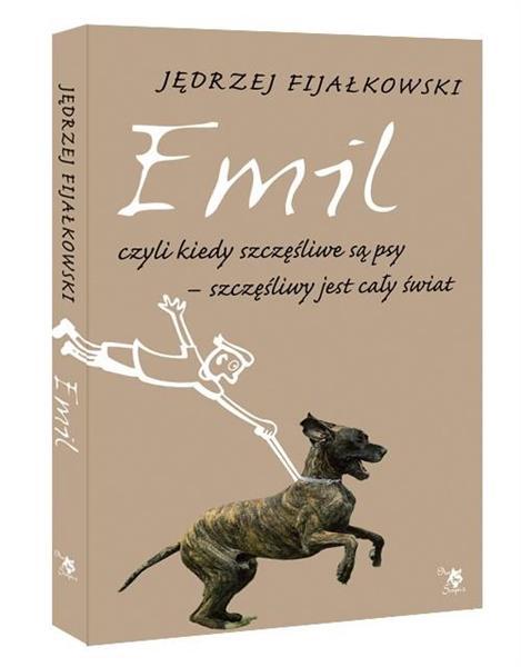 Emil, czyli kiedy szczęśliwe są psy, szczęśliwy...