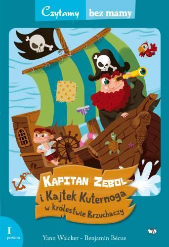 Czytamy bez mamy - Kapitan Zębol i Kajtek ...