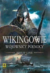 Wikingowie. Wojownicy Północy