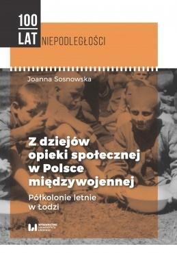 Z dziejów opieki społ. w Polsce międzywojennej