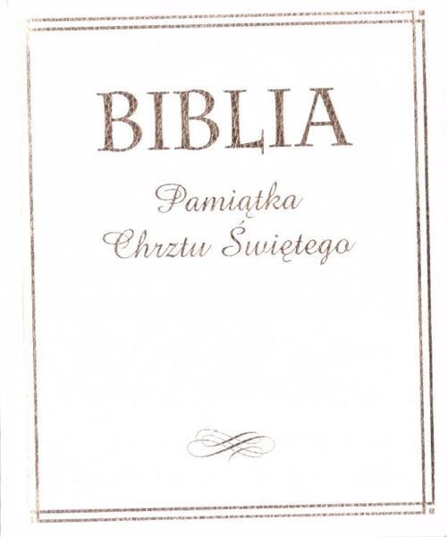Biblia. Pamiątka Chrztu Świętego (złocona)