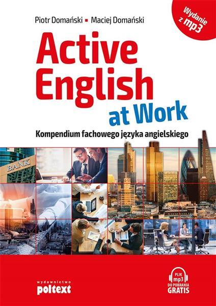 Active English at Work. Kompendium fachowego j.ang