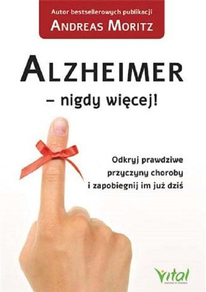 ALZHEIMER ? NIGDY WIĘCEJ