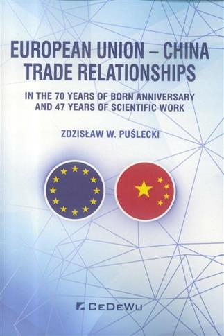 European Union - China. Trade Relationships