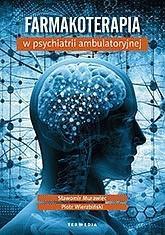 Farmakoterapia w psychiatrii ambulatoryjnej