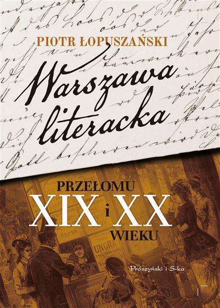 Warszawa literacka przełomu XIX i XX wieku outlet