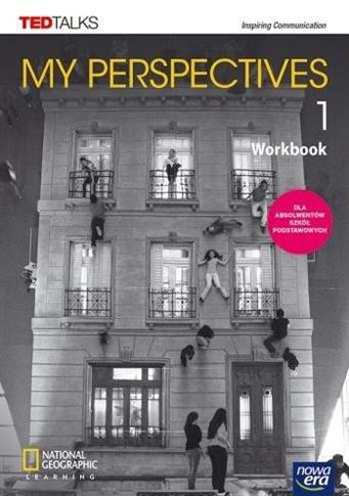 My Perspectives 1. Zeszyt ćwiczeń dla szkół ponadp