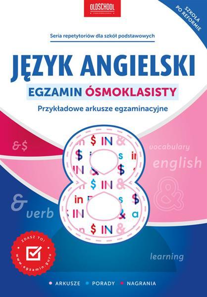 Język angielski. Egzamin ósmoklasisty. Przykładowe